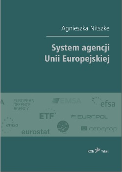 miniatura New book by Agnieszka Nitszke, Ph.D. on the system of European Union agencies
