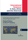 miniatura Global Politics in the 21st Century – book edited by A. Mania, M. Grabowski and T. Pugacewicz was published by Peter Lang Verlag