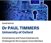 miniatura Zaproszenie na wykład Paula Timmersa pt. Contemporary and Future Cybersecurity Challenges for the European Union Members